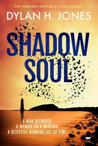 Shadow Soul by Dylan H. Jones